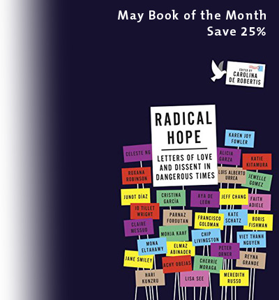 May Book of the Month: Radical Hope: Letters of Love and Dissent in Dangerous Times by 	Carolina De Robertis
