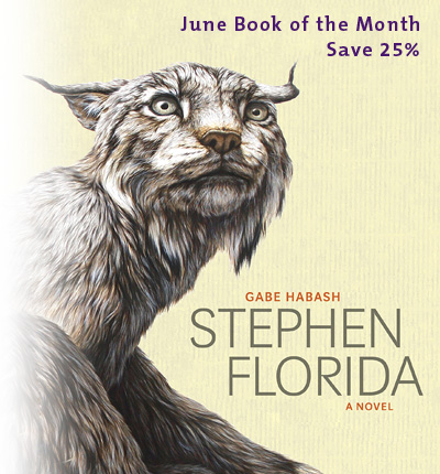 June Book of the Month: Stephen Florida by Gabe Habash