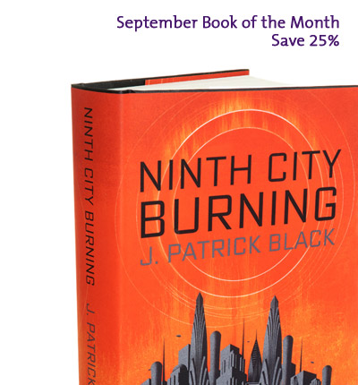 September Book of the Month: Ninth City Burning by J. Patrick Black