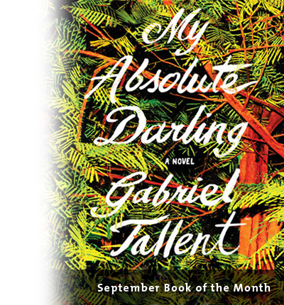 September Book of the Month: My Absolute Darling by Gabriel Tallent