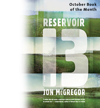 October Book of the Month: Reservoir 13 by Jon McGregor