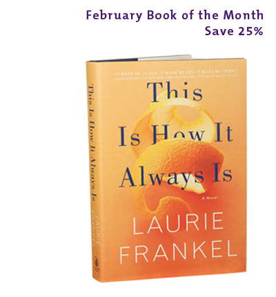 February Book of the Month: This Is How It Always Is by Laurie Frankel